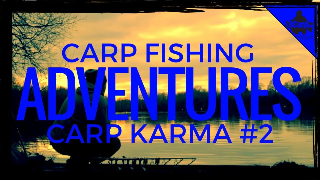 CARP FISHING ADVENTURES - CARP KARMA PART 2 😀